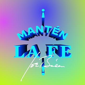 MANTEN LA FE.png