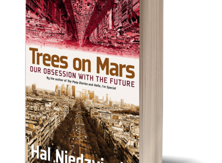 Spiritually Inadequate Obsessions - Trees on Mars by Hal Niedzviecki