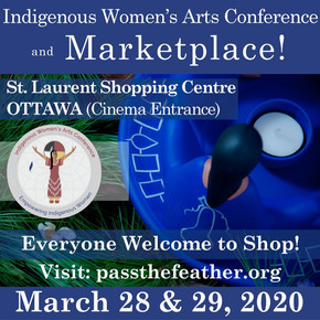 Upcoming Events! Indigenous Market in Ottawa On - March 28-29