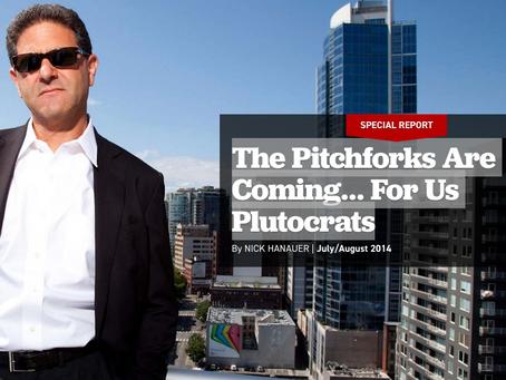 Plutocracy, Pitchforks, Patience