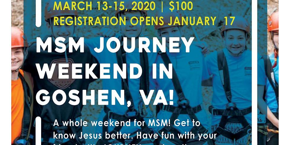 MSM Journey Weekend