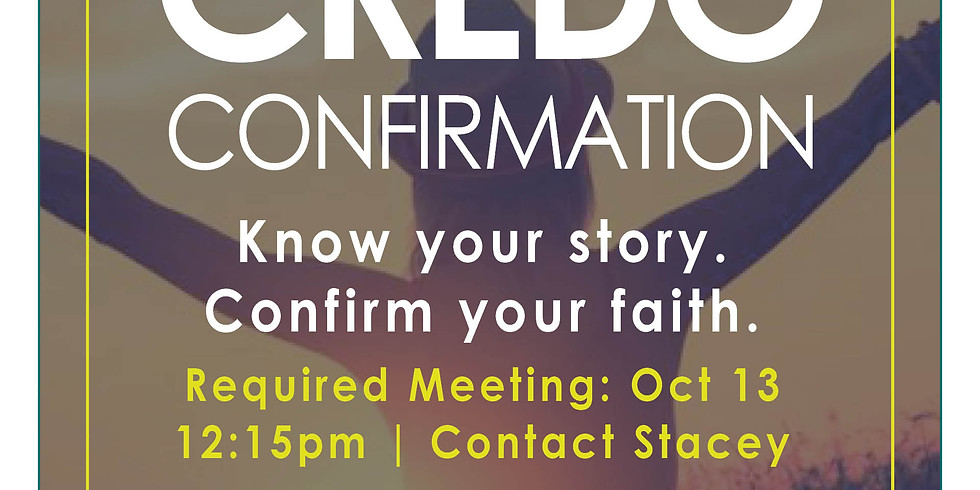 Confirmation Required Meeting