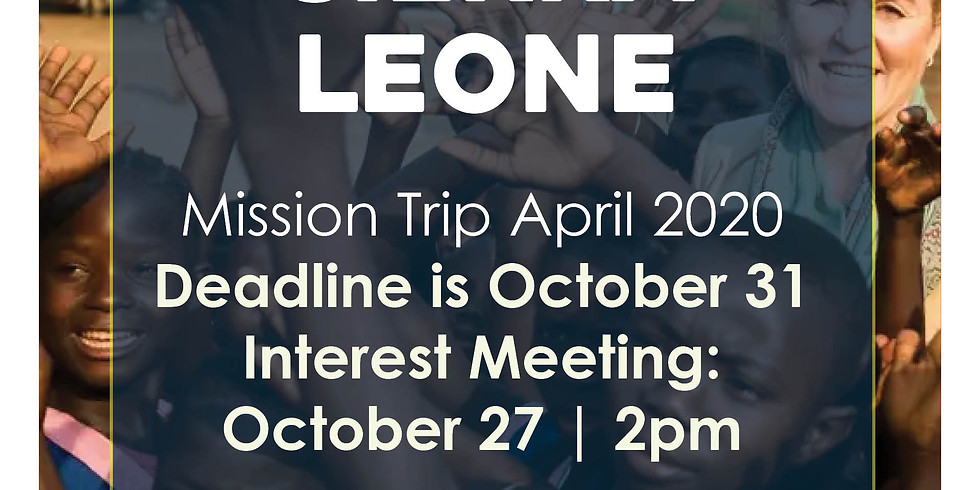 Sierra Leone Mission Interest Meeting