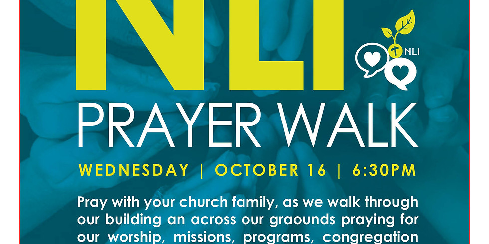 NLI Prayer Walk