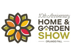 10th Anniversary Orlando Fall Home and Garden Show.