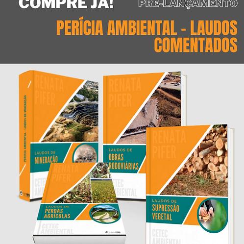 LAUDOS DE PERÍCIA AMBIENTAL COMENTADOS