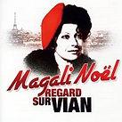 Magali Noël - Regard sur Vian (Chanson française, Richard Pizzorno)