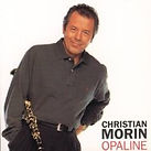 Christian Morin - Opaline (Soft Jazz, Richard Pizzorno)