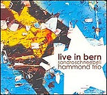 Sandro Schneebeli Hammond Trio - Live in Bern (Jazz, Richard Pizzorno)