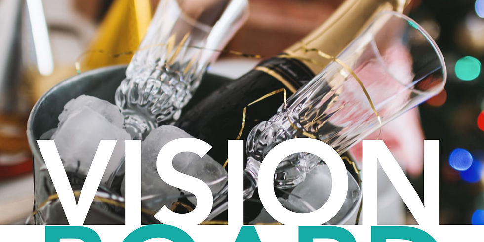 Vision Board & Sip! New Year's Edition