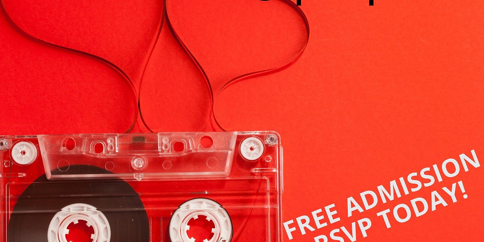 FAMILY OPEN MIC: LOVE SONGS ...FREE ADMISSION