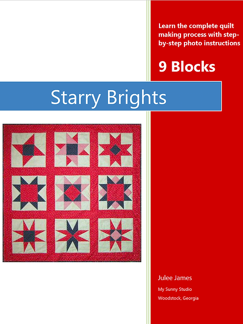 Starry Brights Quilting E-Book By Julee James