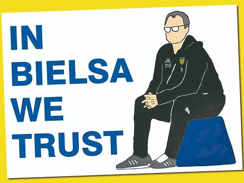 In Bielsa We Trust Unframed A3 Print