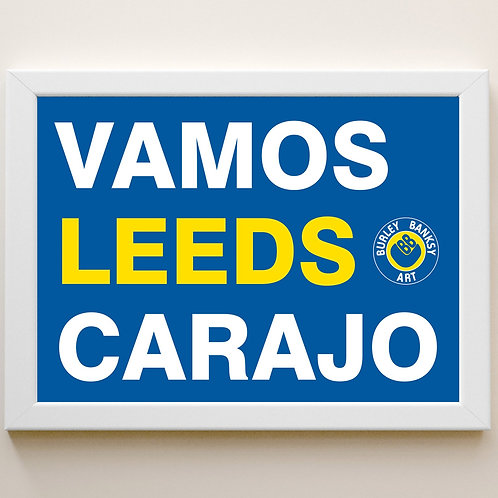 VAMOS LEEDS CARAJO Framed A4 Print
