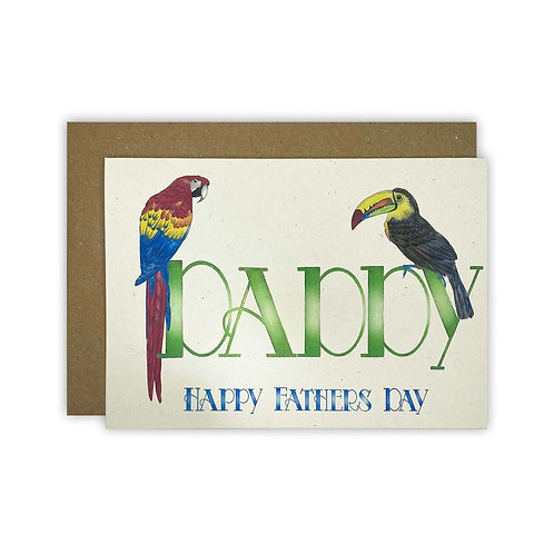 Parrot & Toucan Daddy Fathers Day Card