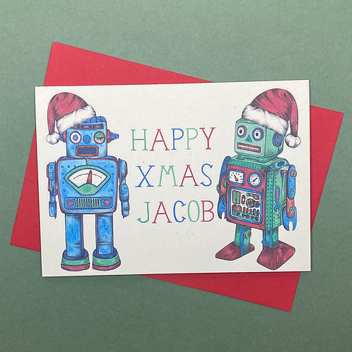 Personalised Christmas Robot Card- Add Any Name!