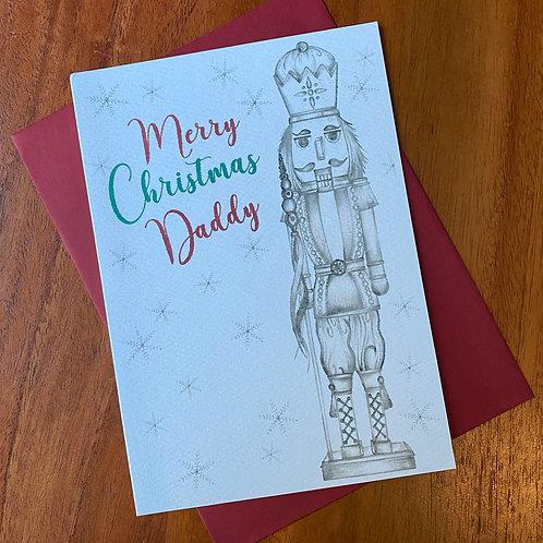 Daddy Christmas Card- Nutcracker