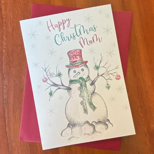 Mum Christmas Card- Snowman