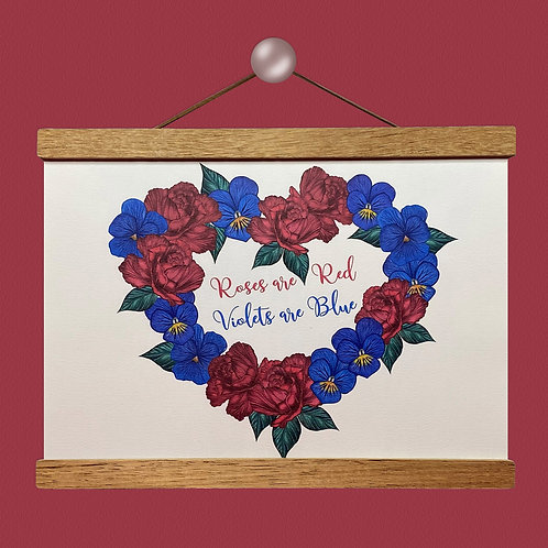 'Roses are Red, Violets are Blue' Print