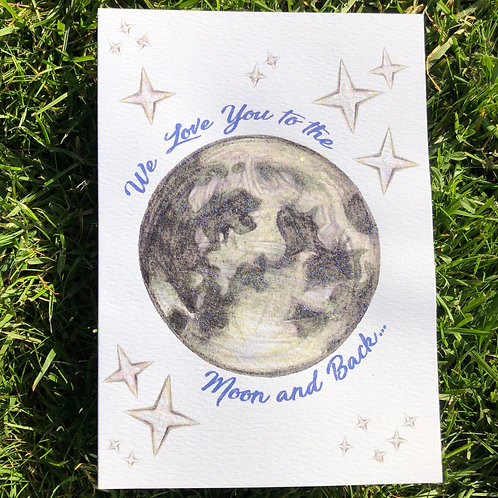 We Love You To The Moon and Back Card