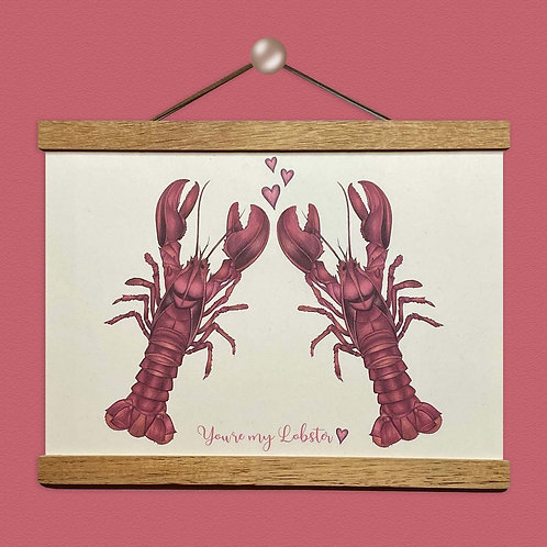 'You're My Lobster' Print