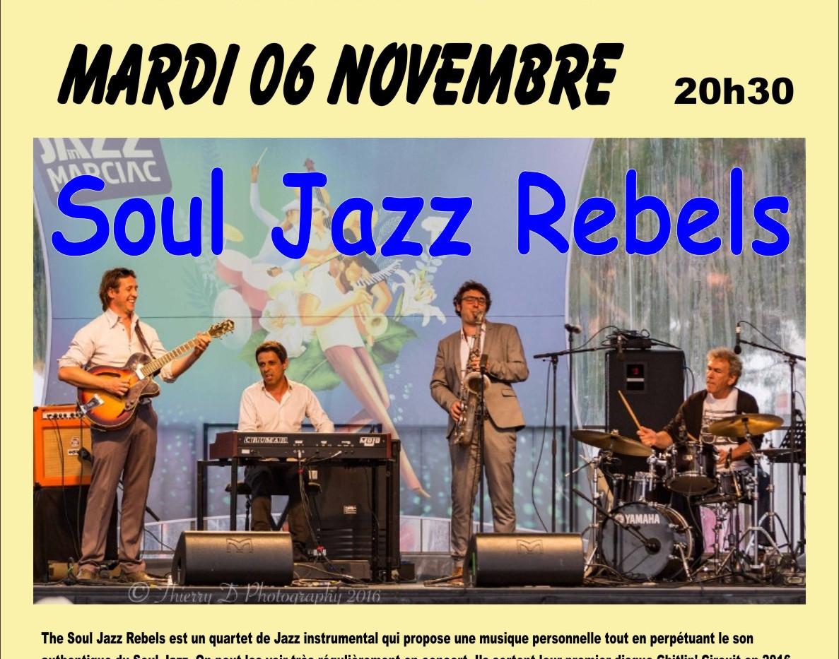 Soul Jazz Rebels - mardi 6 novembre - Ja