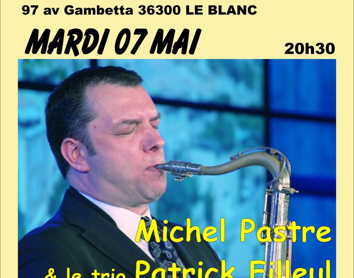 Michel Pastre & le trio Filleul - mardi