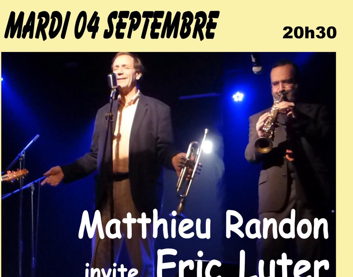 Matthieu Randon invite Eric Luter - mard