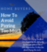 Home buyers_ How to Avoid Paying too muc