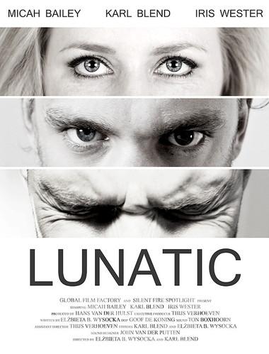 Lunatic. Short film.