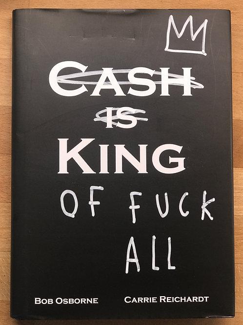 Skeleton Cardboard defaced Cash is King dustjacket