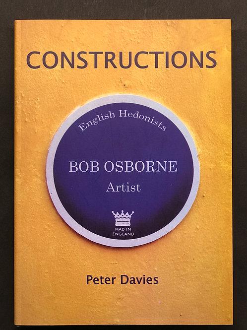 Bob Osborne Constructions by Peter Davies