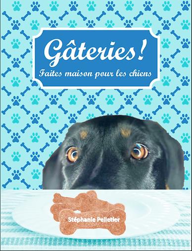 Couverture du livre: Gâteries! faites maison pour les chiens