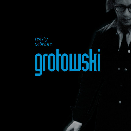 Refrakcje zebrane Jerzego Grotowskiego