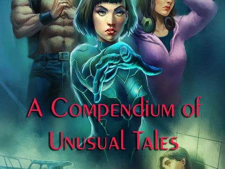 A Compendium of Unusual Tales