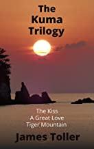 The Kuma Trilogy