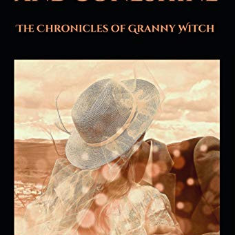 Snow Dust and Boneshine: The Chronicles of Granny Witch (Book 1)