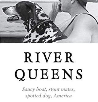 River Queens: Saucy Boat, stout mates, spotted dog, America