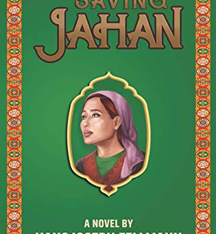 Saving Jahan: A Peace Corps Adventure based on True Events