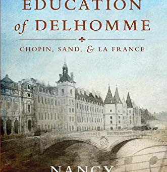 The Education of Delhomme: Chopin, Sand & La France