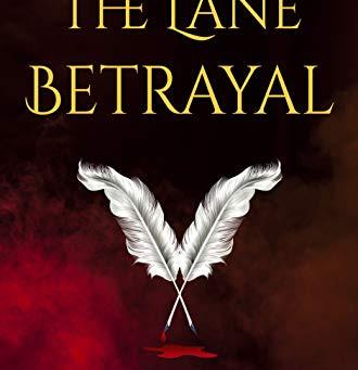 The Lane Betrayal