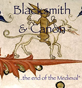 Blacksmith and Canon (Volume One of the Viviers Chronicles)
