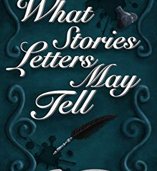 What Stories Letters May Tell