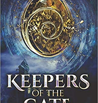 Keepers of the Gate: Twilight Ends Bk. 1