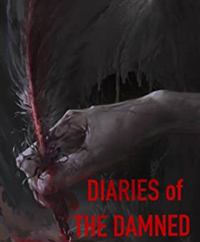 Diaries of the Damned