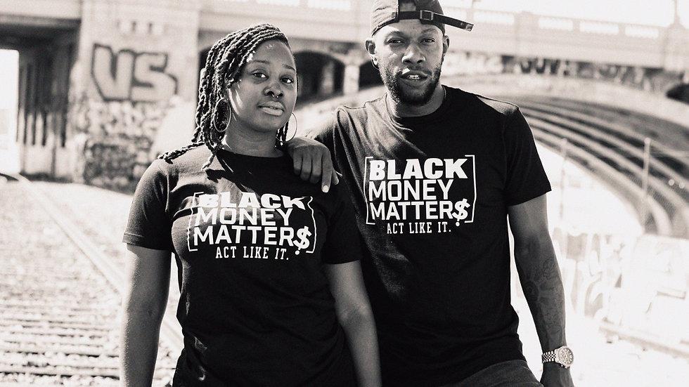 Black Money Matters T-Shirt