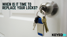 When Is It Time to Replace Your Locks?