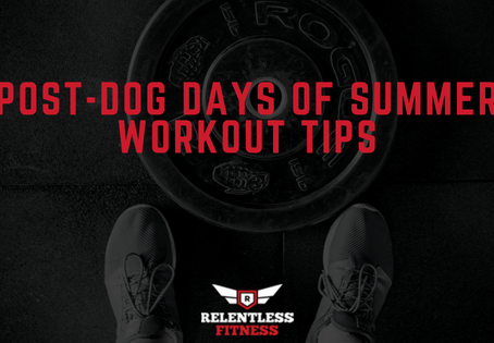 Post-Dog Days of Summer Workout Tips