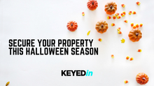 Secure Your Property this Halloween Season