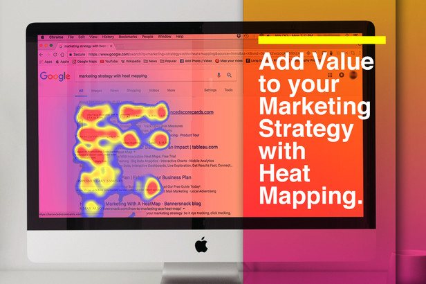 Add Value to your Marketing Strategy With Heat Mapping